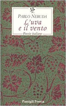 Luva e il vento. Poesie italiane. Testo spagnolo a fronte