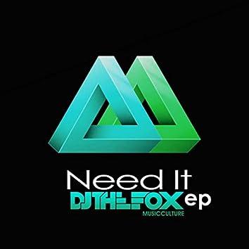 Need It Ep