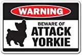 BEWARE OF ATTACK YORKIE Warning Sign animals dogs yorkshire terrier | Indoor/Outdoor | 14' Tall Plastic Sign