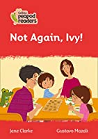 Level 5 – Not Again, Ivy! (Collins Peapod Readers)