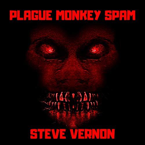 Plague Monkey Spam audiobook cover art