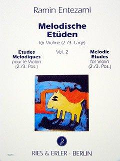MELODISCHE ETUEDEN 2 - arrangiert für Violine [Noten / Sheetmusic] Komponist: ENTEZAMI RAMIN