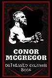 Conor McGregor Distressed Coloring Book: Artistic Adult Coloring Book