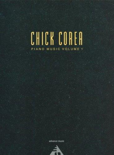 CHICK COREA PIANO MUSIC VOL. 1 PIANO