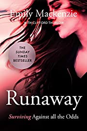 Runaway: Surviving against all the odds