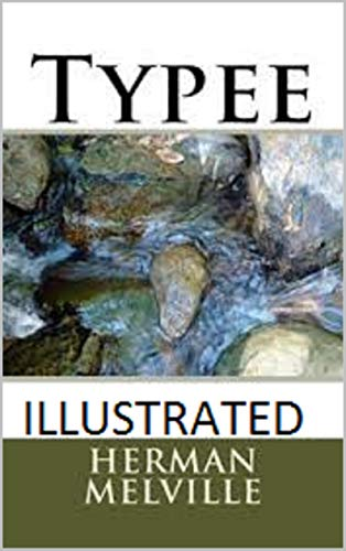 Typee Illustrated (English Edition)