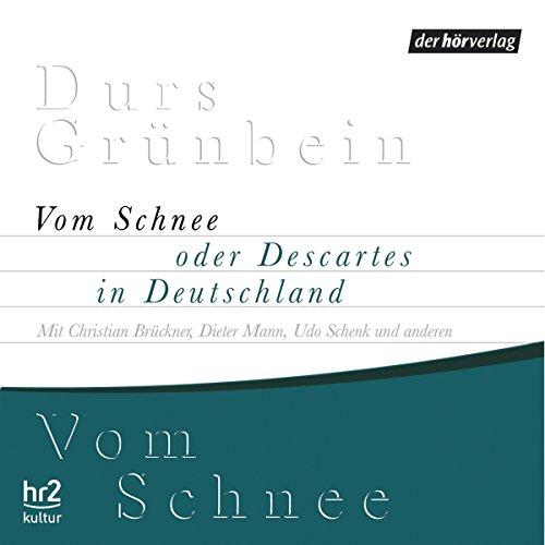 Vom Schnee oder Descartes in Deutschland Titelbild