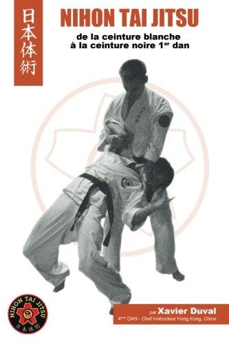 Nihon Tai Jitsu - De la ceinture blanche au premier Dan