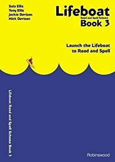 Lifeboat Read and Spell Scheme Book 3: Launch the Lifeboat to Read and Spell: Bk.3 by Ellis, Sula, Ellis, Tony (1999)