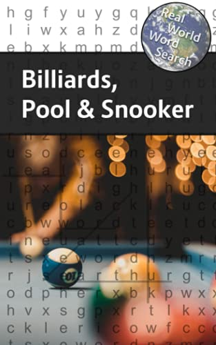 Compare Textbook Prices for Real World Word Search: Billiards, Pool and Snooker  ISBN 9798510175950 by Kundell, Arthur