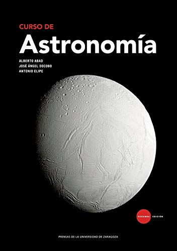 Curso de astronomía (2ª ed. - 2018) (Textos Docentes)