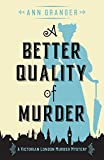 A Better Quality of Murder: A gripping Victorian crime mystery (The Inspector Ben Ross Mysteries Book 3)