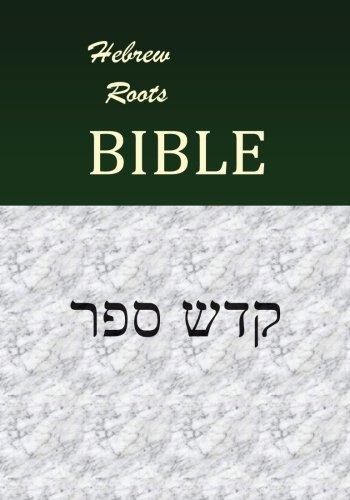 Hebrew Roots Bible - Qodesh Cepher