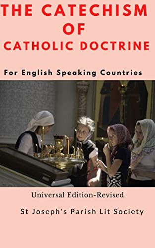 The Catechism Of Catholic Doctrine Ccd For English Speaking Countries Kindle Edition By Liturgical Society St Joseph S Parish Religion Spirituality Kindle Ebooks Amazon Com
