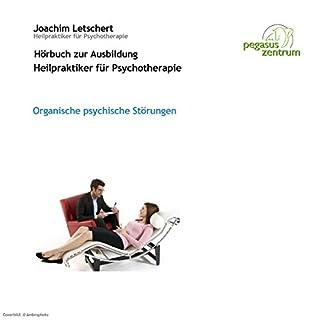 Organische psychische Störungen     Vorlesung für Heilpraktiker für Psychotherapie              Autor:                                                                                                                                 Joachim Letschert                               Sprecher:                                                                                                                                 Joachim Letschert                      Spieldauer: 34 Min.     3 Bewertungen     Gesamt 2,3