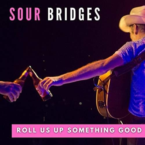Sour Bridges