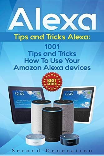 Alexa 1001 Tips and Tricks How To Use Your Amazon Alexa devices Amazon Echo Second Generation product image