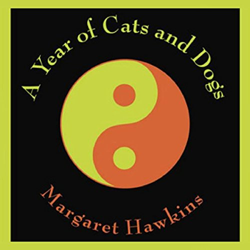 A Year of Cats and Dogs audiobook cover art