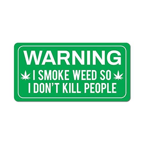 Warning I Smoke Weed Sticker Decal Warning Funny Joke Tools Car Notice
