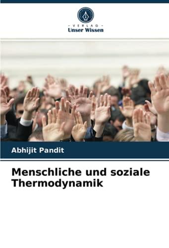 Menschliche und soziale Thermodynamik