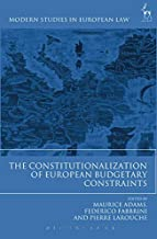The Constitutionalization of European Budgetary Constraints (Modern Studies in European Law)