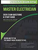 North Dakota 2020 Master Electrician Exam Questions and Study Guide: 400+ Questions for study on the 2020 National Electrical Code