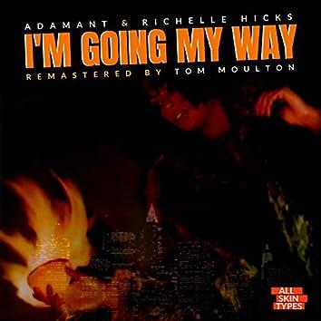 I'm Going My Way (2021 Remastered)