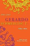 Gerardo Schmedling T. Vida y Obra.