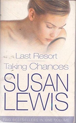 Last resort / Taking chances