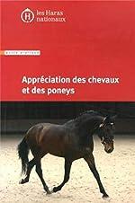 Appréciation des chevaux et des poneys - 8e édition. d'IFCE