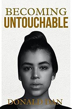BECOMING UNTOUCHABLE