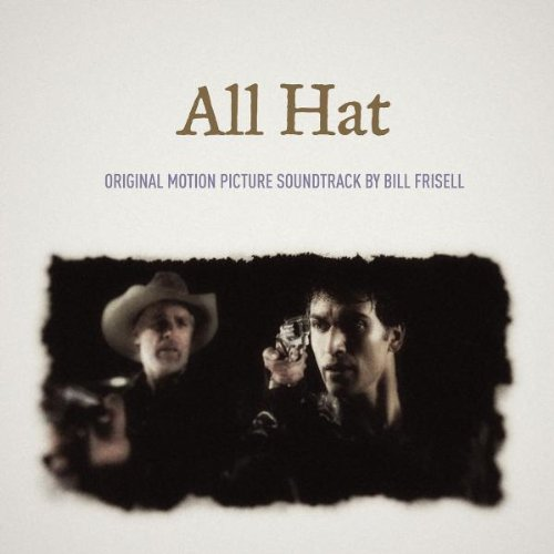 All Hat (By Bill Frisell)