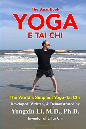 Yoga E Tai Chi (The Basic Book): The World's Simplest Yoga-Tai Chi