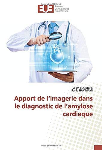 Apport de l'imagerie dans le diagnostic de l'amylose cardiaque