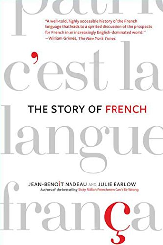 Compare Textbook Prices for The Story of French First Edition ISBN 9780312341848 by Nadeau, Jean-Benoit,Barlow, Julie