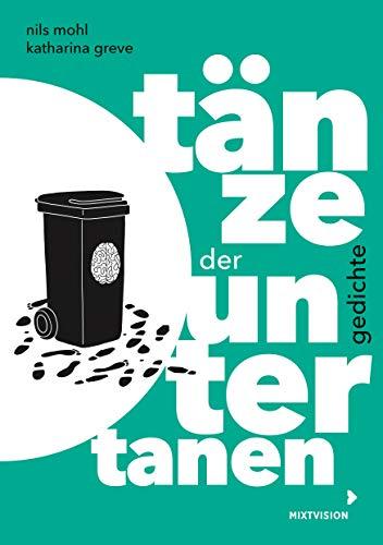 Tänze der Untertanen: Gedichte (Lyrik Nils Mohl)