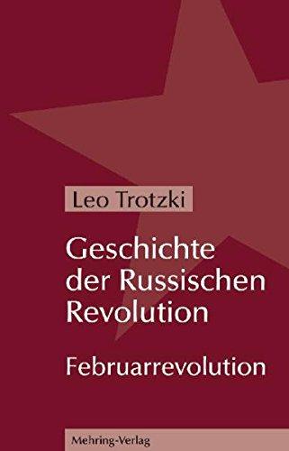 Geschichte der Russischen Revolution (Trotzki-Bibliothek)