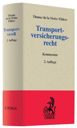 Transportversicherungsrecht (Grauer Kommentar)