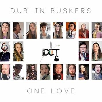 One Love (Dublin Buskers Virtual Choir)