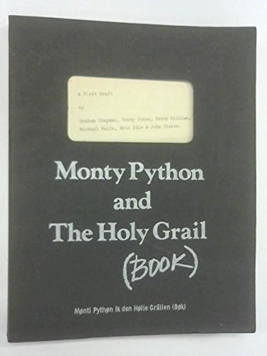 Monty Python and the Holy Grail by Terry Jones et al. Graham Chapman (1977-08-01)