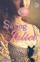 Saving Juliet[SAVING JULIET][Paperback]