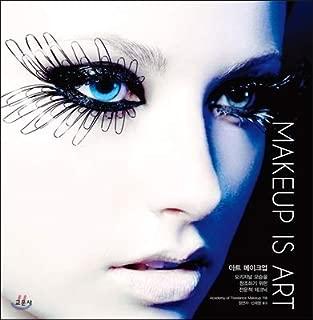 MAKEUP IS ART Art Makeup (Korean Edition)