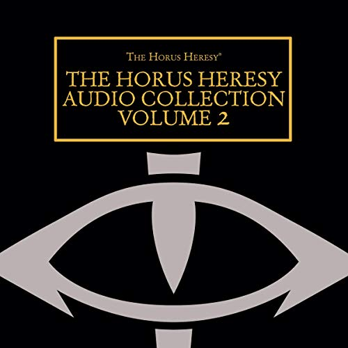 The Horus Heresy Audio Collection: Volume 2 cover art