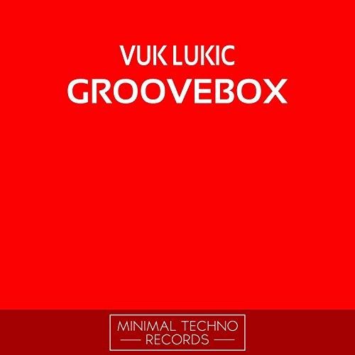 Groovebox (Original Mix)