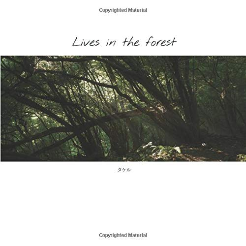 Lives in the forest