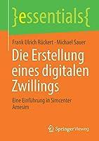 Die Erstellung eines digitalen Zwillings: Eine Einfuehrung in Simcenter Amesim (essentials)