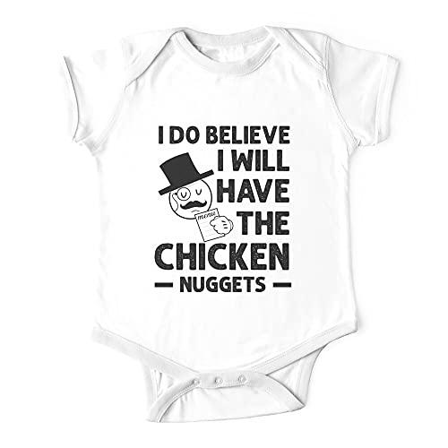 I Do Believe I Will Have The Chicken Nuggets, Funny Meme Baby Body de una pieza para bebé