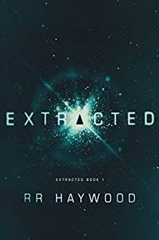Extracted (Extracted Trilogy Book 1) by [RR Haywood]