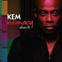 Album III: Intimacy by Kem (2010-08-17)