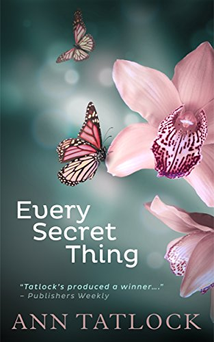Book: Every Secret Thing by Ann Tatlock